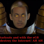 Sarkozis invading the Internet through the eG8…